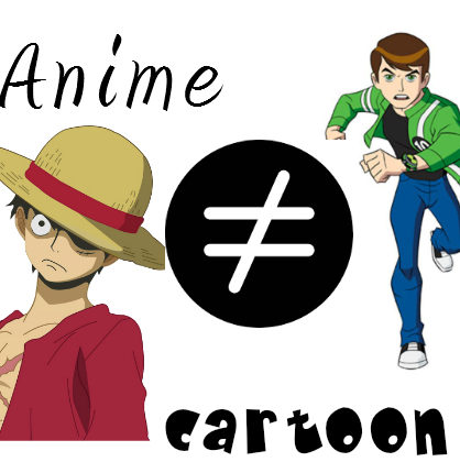 Top Reasons Why Anime is Not a Cartoon